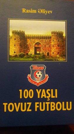 Tovuz futbolunun 100 illiyi ilə bağlı kitab nəşr olundu